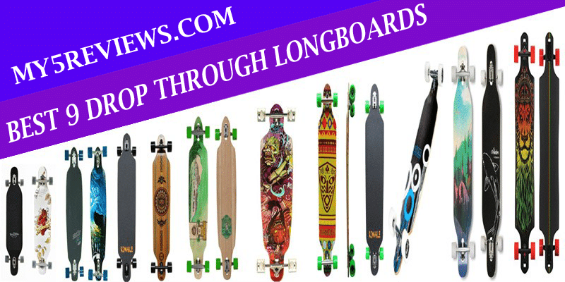Best 9 Drop Through Longboards