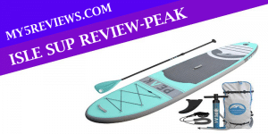 ISLE SUP Review-PEAK Inflatable