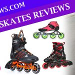 Best Inline Skates Review: Untapped Guides For 2020