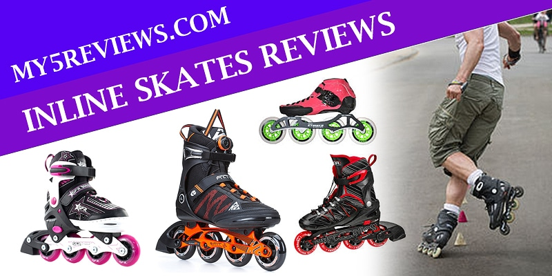 Best Inline Skates reviews