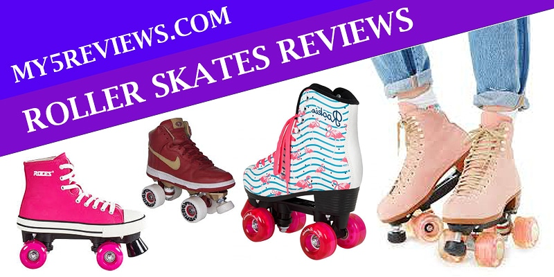 Best Roller Skates Reviews