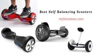 Best Self Balancing Scooter reviews
