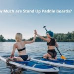 How Much are Stand Up Paddle Boards?