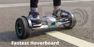 Fastest Hoverboard
